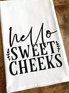 Funny Bathroom Hand Towel - Hello Sweet Cheeks - Cheeky Humor Half Bath Flour Sack Hostess Housewarming Gift