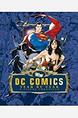 DC Comics Year by Year a Visual Chronicle Hardcover