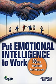 Put Emotional Intelligence to Work : Equip Yourself for Success
