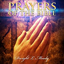 Prayers of the Bible: D.L. Moody Sermons
