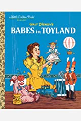 Babes in Toyland (Disney Classic) (Little Golden Book) Hardcover