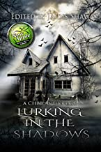 Lurking in the Shadows (The Lurking Series Book 2)