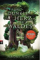 Das dunkle Herz des Waldes: Das bildgewaltige Fantasy-Highlight jetzt im Taschenbuch (German Edition) Format Kindle