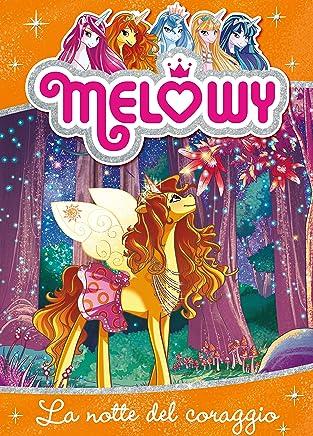 Melowy 3. La notte del coraggio