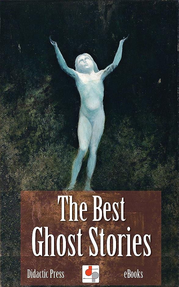洗練隔離するロードブロッキングThe Best Ghost Stories (Illustrated) (English Edition)