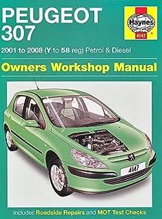 Peugeot 307 Petrol and Diesel Service and Repair Manual: 2001 to 2008 (Service & repair manuals)