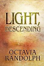 Light, Descending: A Novel of John Ruskin