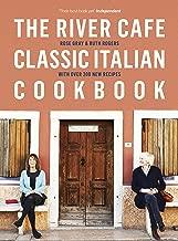 The River Cafe Classic Italian Cookbook