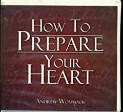 How To Prepare Your Heart 3 CD Audio Teachings by Andrew Wommack