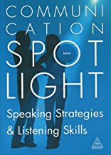 Communication Spotlight: Speaking Strategies & Listening Skills, Starter