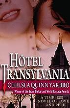 Hôtel Transylvania: A Timeless Novel of Love and Peril (Saint-Germain series Book 1)