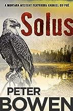 Solus (The Montana Mysteries Featuring Gabriel Du Pré Book 15)