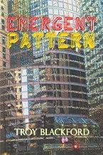 Emergent Pattern (Critical Incident Book 2)