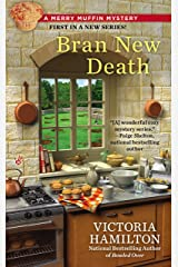 Bran New Death (Merry Muffin Mystery Book 1) Kindle Edition