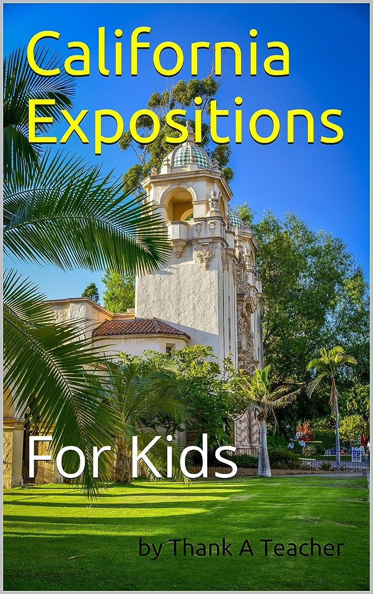 かもめ姪正当化するCalifornia Expositions: For Kids (English Edition)