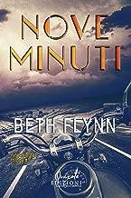 Nove minuti (Nine Minutes Trilogy Vol. 1) (Italian Edition)