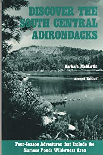 Discover the South Central Adirondacks: Four-Season Adventures That Include the Siamese Ponds Wilderness Area