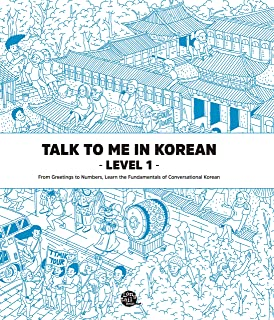 Talk To Me In Korean Level 1 (Downloadable Audio Files Included) (English and Korean Edition)