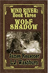 Wolf Shadow (Wind River Book 3) Kindle Edition