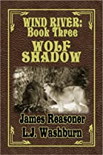 Wolf Shadow (Wind River Book 3)