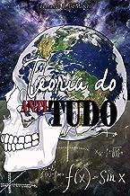 Teoria do Antitudo (Portuguese Edition)