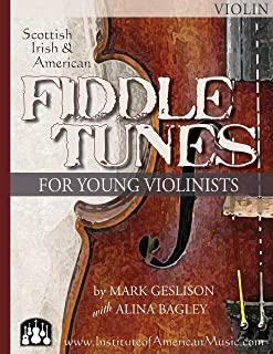 Fiddle Tunes for Young Violinists -Violin Melody