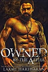 Owned by the Alpha: Omegaverse M/F Romance (Knotted Series Book 4) Kindle Edition