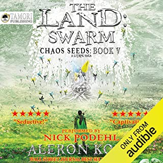 The Land: Swarm: Chaos Seeds, Book 5