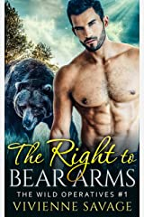 The Right to Bear Arms (Wild Operatives Book 1) Kindle Edition