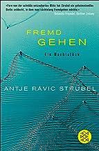 Fremd Gehen: Ein Nachtstück (German Edition)