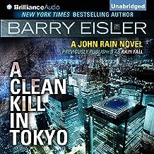A Clean Kill in Tokyo: John Rain, Book 1