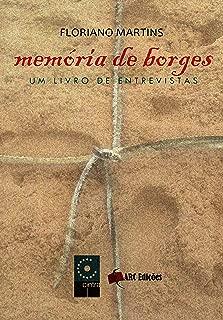 Memória de Borges - Um livro de entrevistas (Coleção