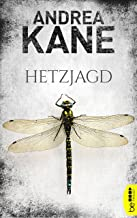 Hetzjagd (Romantic Suspense der Bestseller-Autorin Andrea Kane 1) (German Edition)
