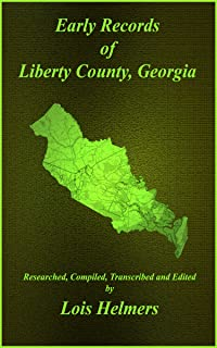 Early Records of Liberty County, Georgia