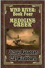 Medicine Creek (Wind River Book 4) Kindle Edition