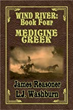 Medicine Creek (Wind River Book 4)