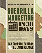 Best Guerrilla Marketing in 30 Days Review
