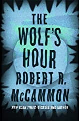 The Wolf's Hour Kindle Edition