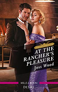 At the Rancher's Pleasure (Texas Cattleman's Club: Heir Apparent Book 2)
