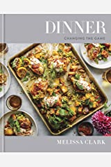 Dinner: Changing the Game: A Cookbook Kindle Edition