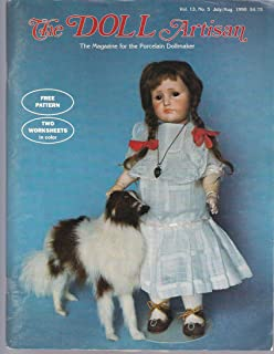 The Doll Artisan--the Magazine for the Porcelain Dollmaker (July/August 1990, Vol. 13 #5)