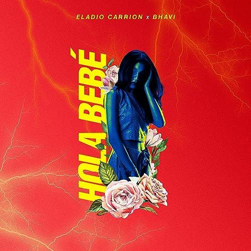 Amazon.com: Hola Bebé: Eladio Carrion & Bhavi: MP3 Downloads