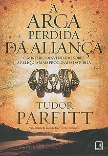 A Arca Perdida Da Aliança (Em Portuguese do Brasil)