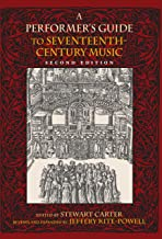 A Performer's Guide to Seventeenth-Century Music, Second Edition (Publications of the Early Music Institute)