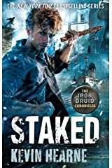 Staked: The Iron Druid Chronicles Kindle Edition