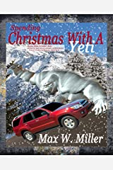 Spending Christmas With A Yeti (Monster Mates Unlimited Series Book 1) Kindle Edition
