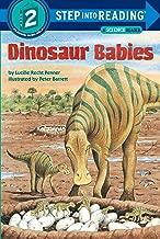Dinosaur Babies (Step-into-Reading: A Step 2 Book)