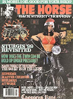 THE HORSE - BACKSTREET CHOPPERS January 2000 (Magazine, Number 5, Sturgis '99 Revisited, Twin Cam 88, Bikes, Motorcycles, A motorcycle magazine that satisfies the craving for home-built chops, bobbers and creative customs)