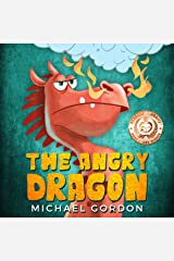 The Angry Dragon: (anger management, ages 3 5, picture, preschool, kids books) (Emotions & Feelings) Kindle Edition