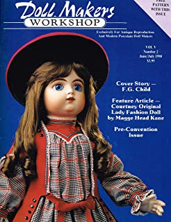Doll Makers Workshop--exclusively for Antique Reproduction and Modern Porcelain Doll Makers (June/July 1990 Vol. 5 #2)